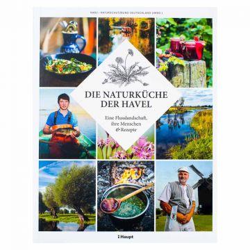 Kochbuch Die Naturküche der Havel. Eine Flusslandschaft