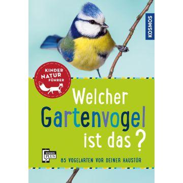 Welcher Gartenvogel ist das? - Kinder-Naturführer