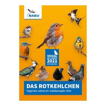 Das Rotkehlchen - Vogel des Jahres im Jubiläumsjahr 2021 (Broschüre)