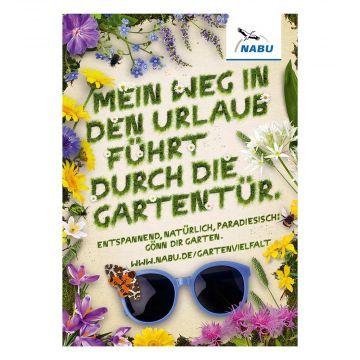 """Plakat """"Mein Weg in den Urlaub führt durch die Gartentür"""""""