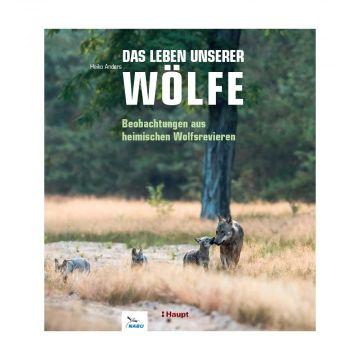 Das Leben unserer Wölfe