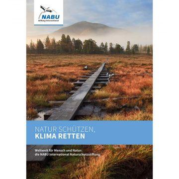 Natur schützen, Klima retten - NABU International Naturschutzstiftung (Digital)