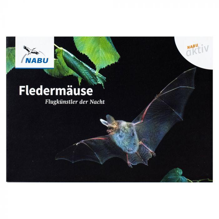 Reihe NABU aktiv Fledermäuse – Flugkünstler der Nacht