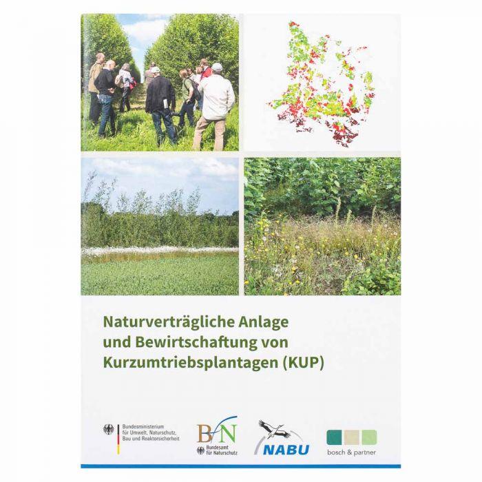 Naturverträgliche Anlage und Bewirtschaftung von Kurzumtriebsplantagen (KUP)