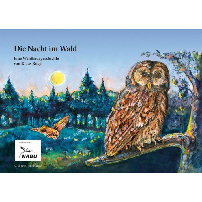 Die Nacht im Wald - Eine Waldkauzgeschichte