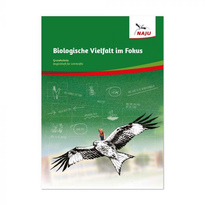 Fokus Biologische Vielfalt: Begleitheft Grundschule